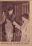 Filminhalt - Angelika - 32 S. - Tschechowa Schoenhals - 1940 (41559) - Merchandising