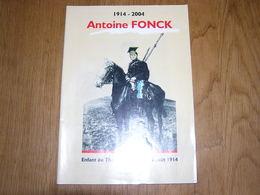 1914 2004 ANTOINE FONCK Enfant De Thimister Depuis Le 4 Août 1914 Régionalisme Pays De Herve Guerre 14 18 Lanciers - Guerre 1914-18