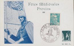 Carte    FETES  MEDIEVALES  DE  PROVINS     1950 - Postmark Collection (Covers)