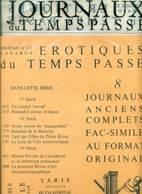 JOURNAUX Du TEMPS PASSE 8 - EROTIQUES - Storia