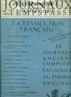 JOURNAUX Du TEMPS PASSE 18 - LA REVOLUTION FRANCAISE - Storia