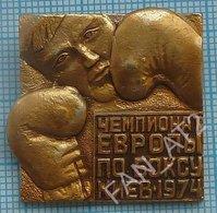 USSR /  Badge / Soviet Union / Boxing. Europe Championship. Kiev, Ukraine. 1974 - Boxing