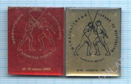 USSR /  Badges / Soviet Union / UKRAINE. Fencing. International Tournament Kiev Rapier. 1981 - Esgrima