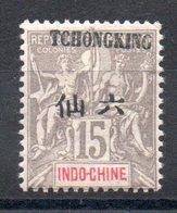 TCH'ONG-K'ING - YT N° 37 - Neuf * - MH - Cote: 6,25 € - Tch'ong-K'ing (1902-1922)