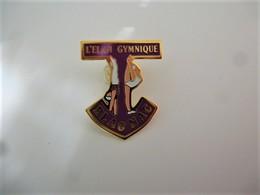 PINS SPORT GYMNASTIQUE L'élan Gymnique BLAGNAC BORDEAUX 33 GIRONDE / 33NAT - Gymnastique
