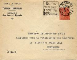 """1928- Env. DE DIJON-GARE Avec DAGUIN """" DIJON / VILLE D'ART / ET CAPITALE / GASTRONOMIQUE """" - Postmark Collection (Covers)"""