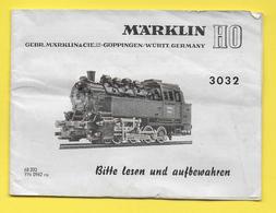 Livret 13 Pages MARKLIN TRAIN MINIATURE HO 3032,    LOCOMOTIVE - Modell-Eisenbahn