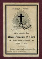 """IMAGE PIEUSE : """" HEROS FRANCAIS Et ALLIES Morts Pour La Patrie 1914-1918 """" - Documents"""