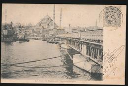 KONSTANTINOPEL -  LE PONT DE KARAKEUÏ   1905 - Turquie