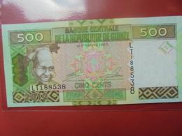 GUINEE 500 FRANCS PEU CIRCULER/NEUF - Guinea