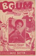 1938 / Partition Musique / BOUM / CHARLES TRENET / Film : La Route Enchantée / Editions Raoul Breton - Compositeurs De Musique De Film