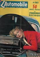 Revue Ancienne L'Automobile 1951 N° 68 Colette Ripert Prend Soin Elle Même De Ses Bougies 1951 - Auto/Motorrad