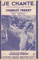 Partition Musique / JE CHANTE / CHARLES TRENET / Editions Raoul Breton - Chant Soliste