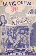 Partition Musique / LA VIE QUI VA / CHARLES TRENET / Film : JE CHANTE / Editions Raoul Breton - Compositeurs De Musique De Film