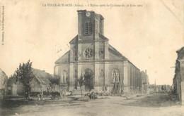 02 - LA VILLE AUX BOIS - L'eglise Apres Le Cyclone De Juin 1905 - Autres Communes