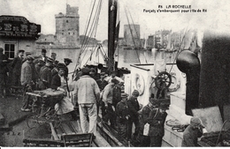 LA ROCHELLE - Forçats S'embarquant Pour L'Ile De Ré - Gefängnis & Insassen