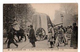 * 11 Novembre 1920 * CANON * TRANSPORT DU CORPS DU SOLDAT INCONNU * GENDARME - Guerre 1914-18