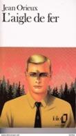 Jean Orieux -L'aigle De Fer -Nazisme - Books, Magazines, Comics
