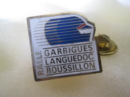 PIN'S  Rallye  RALLE   GARRIGUES LANGUEDOC ROUSSILLON - Rallye