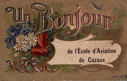 UN BONJOUR DE L ECOLE D AVIATION DE CAZAUX - Frankreich