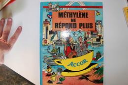 P. FOURNIER - P. DUBU  - BD Publicitaire Commandée Par Le Groupe ACCOR - Méthylene Ne Répond Plus - Livres, BD, Revues