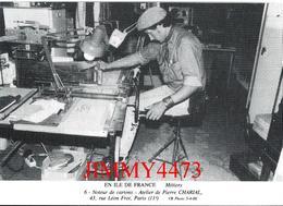 CPM - Noteur De Cartons - Atelier De Pierre CHARIAL - EN ILE DE FRANCE - Edit. U B - Bernard Viaud - Scans Recto-Verso - Ambachten