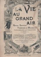 LA VIE AU GRAND AIR 10 06 1900 - USINE RENAULT FRERES BILLANCOURT - FLEURET - AVIRON - CORRIDA PARIS ENGHIEN - ALASKA - - Livres, BD, Revues