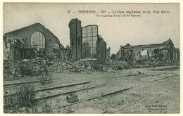 2 - B12227CPA - TERGNIER - RUINES - Gare Regulatrice - Parfait état - AISNE - Non Classés