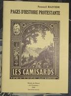 Page D'histoire Protestante - Samuel Bastide - Les Camisards - Musée Du Désert,en Cévennes 1986 - Religión