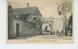 VERNEUIL SUR SEINE - Porte Saint Martin - Verneuil Sur Seine