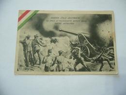 WW1 CARTOLINA PROPAGANDA GUERRA ITALO AUSTRIACA MALBORGHETTO VIAGGIATA VARALLO POMBIA - Guerra 1914-18