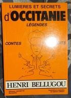 Livre - Lumières Et Secrets D'occitanie ( Légendes Contes Récits ) Henri Bellugou - Montpellier 1987 - Languedoc-Roussillon