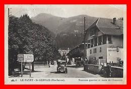 """CPA (74) LE FAYET-SAINT-GERVAIS.  Nouveau Quartier Et Route De Chamonix, Animé, Hôtel Du """"Bon-Nant"""", Voiture...A186 - France"""