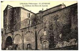 7 - B25129CPA - JOYEUSE - Le Château Des Ducs - Très Bon état - ARDECHE - Joyeuse