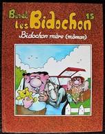 BD LES BIDOCHON - 15 - Bidochon Mère (Môman) - Rééd. 1998 - Bidochon, Les