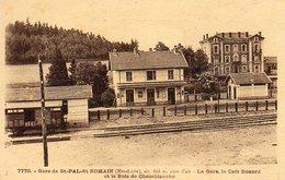 SAINT PAL DE MONS  La Gare, Le Café Bouard Et Le Bois De Chamblanche - Sonstige Gemeinden