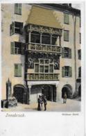 AK 0248  Innsbruck - Goldenes Dachl / Prägekarte Um 1900-10 - Innsbruck