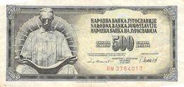 500 Dinar Banknote Jugoslawien 1981 VF/F (III) - Jugoslawien