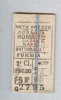 BIGLIETTO TRENO FS...COSENZA..ROMA...BATTIPAGLIA ANNI 40. CARTONATO - Spoorwegen