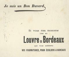 Louvre De Bordeaux. - Je Suis Un Bon Buvard. - Vloeipapier