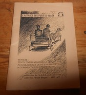 L'Affaire Des Puits à Glace. Suivi De: Tentative D'assassinat Aux Glacières De Meynarguette. - Provence - Alpes-du-Sud