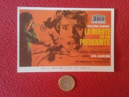 SPAIN PROGRAMA DE CINE FOLLETO MANO CINEMA PROGRAM PROGRAMME FILM PELÍCULA LA MUERTE DEL PRESIDENTE GIULIANO GEMMA VER F - Cinema Advertisement