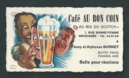 """Grivegnée. (Liège)  Café """"Au Bon Coin"""" Bière Wiel's. Publicité """"Au Roi Du Scotch"""" Carte De Visite Illustrée. - Cartes De Visite"""