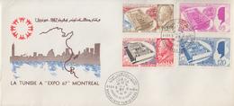 Enveloppe  FDC   1er  Jour   TUNISIE     Exposition  Universelle   MONTREAL   1967 - 1967 – Montreal (Kanada)