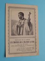 Neuvaine De La Grace EN L'HONNEUR DE S. FRANçOIS XAVIER Du 4 Au 12 Mars ( Zie / Voir Photo ) ! - Religion & Esotérisme