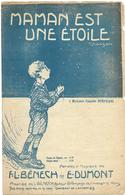 Maman Est Une étoile (p Et M : F.L. Benesch Et E. Dumont) - Non Classés