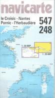 Navicarte N° 248 / 547 : NANTES / St-NAZAIRE 1/25 000ème - Le CROISIC / PORNIC 1/50 000ème - 1998. - Cartes Marines