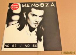 MAXI 45T MENDOZA : No Sé No Sé - 45 T - Maxi-Single