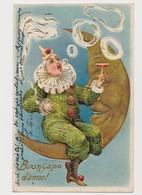 Carte Fantaisie  Gaufrée /  Pierrot Sur Un Croissant De Lune.Ronds De Fumée .Coupe De Champagne .Buon Capo D'anno ! - Fantaisies
