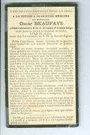 SM  Oscar Beaufays Soldat Volontaire Mort Pour La Patrie, St-Lô, 27 Août 1916 - Devotion Images